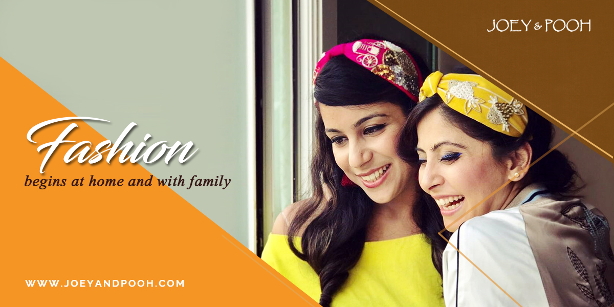 Fashion Begins at Home and With Family